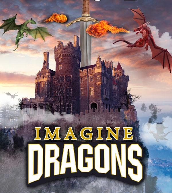 MARCH BREAK: IMAGINE DRAGONS - Casa Loma